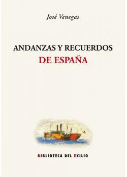Andanzas y recuerdos de España