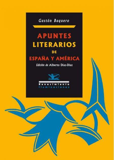 Apuntes literarios de España y América