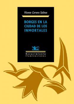 Borges en la Ciudad de los Inmortales