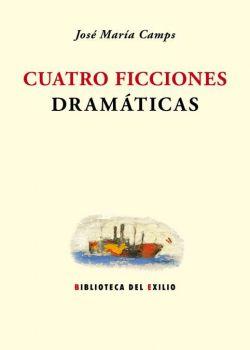 Cuatro ficciones dramáticas