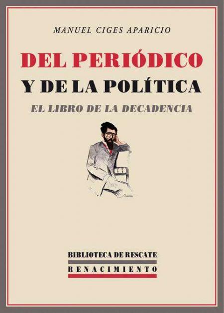 Del periódico y de la política