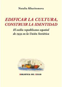 Edificar la cultura, construir la identidad
