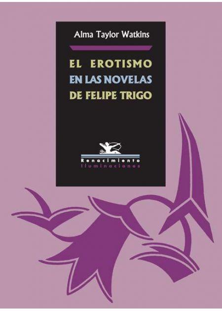 El erotismo en las novelas de Felipe Trigo