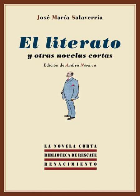 El literato y otras novelas cortas
