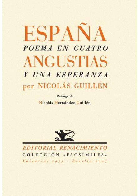 España, poema en cuatro angustias y una esperanza