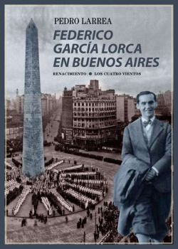 Federico García Lorca en Buenos Aires