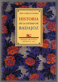 Historia de la ciudad de Badajoz