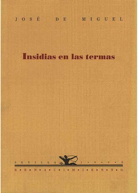 Insidias en las termas