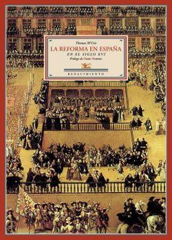 La Reforma en España en el siglo XVI