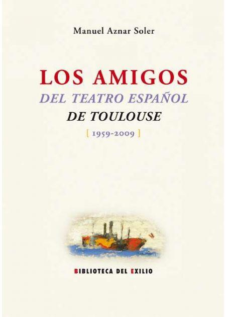 Los amigos del teatro español de Toulouse