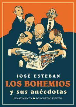 Los bohemios y sus anécdotas