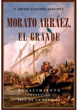 Morato Arráez, el Grande