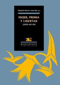 Mujer, prensa y libertad (España 1890-1939)