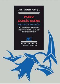 Pablo García Baena: Misterio y precisión