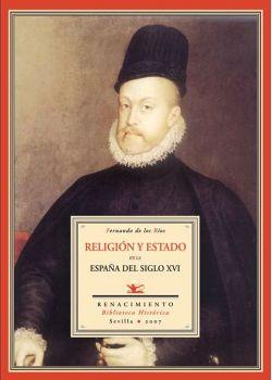 Religión y Estado en la España del siglo XVI