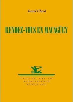 Rendez-vous en Macagüey