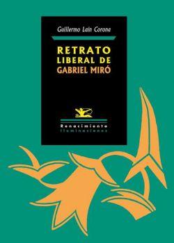 Retrato liberal de Gabriel Miró