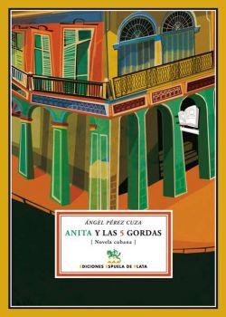 Anita y las Cinco Gordas