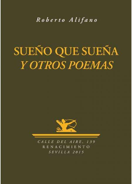 Sueño que sueña y otros poemas