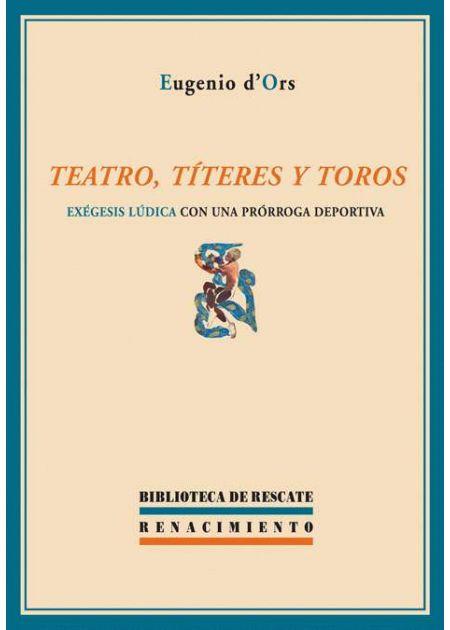 Teatro, títeres y toros