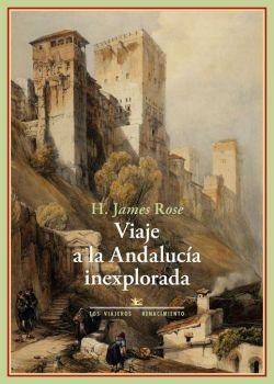 Viaje a la Andalucía inexplorada