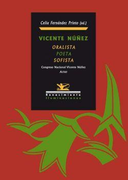 Vicente Núñez: Oralista, Poeta y Sofista