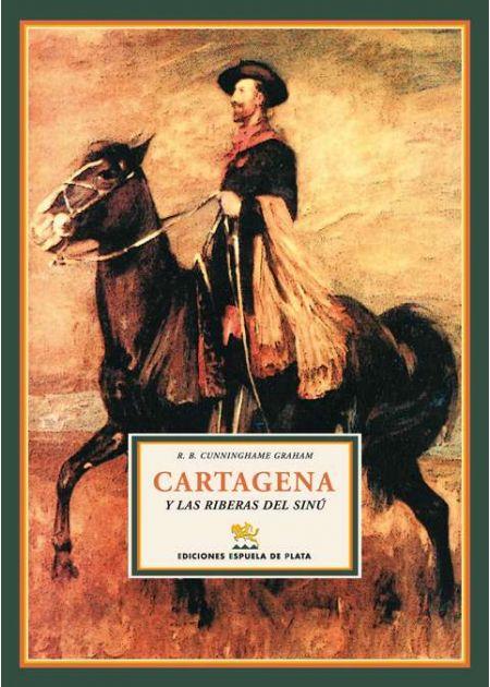 Cartagena y las riberas del Sinú