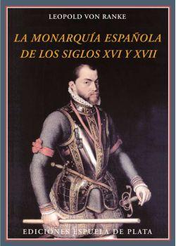 La monarquía española de los siglos XVI y XVII