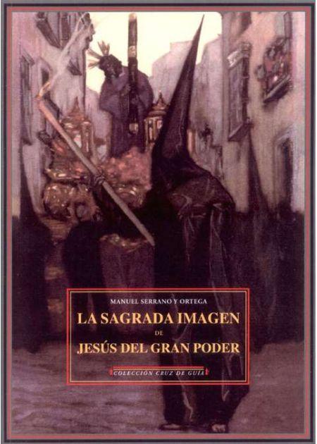 La Sagrada Imagen de Jesús del Gran Poder