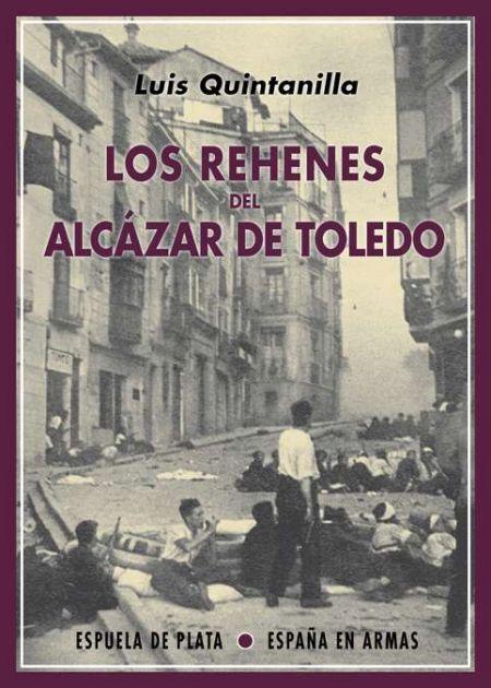 Los rehenes del Alcázar de Toledo