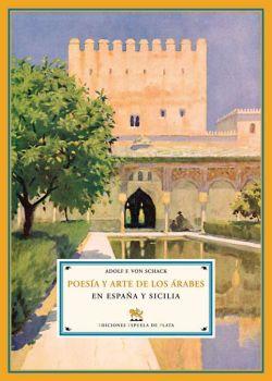 Poesía y arte de los árabes en España y Sicilia