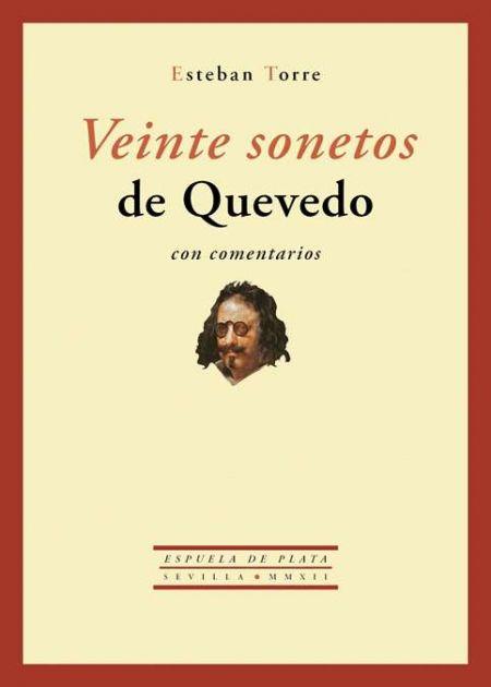 Veinte sonetos de Quevedo con comentarios