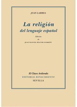 La religión del lenguaje español