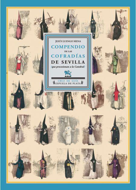 Compendio de las Cofradías de Sevilla