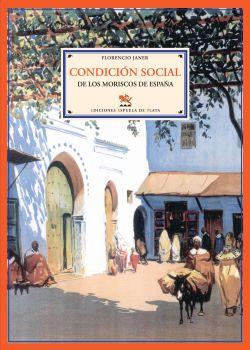 Condición social de los moriscos de España