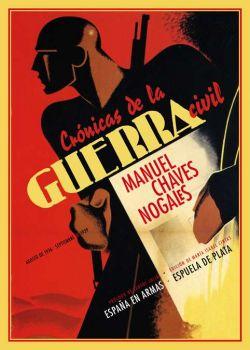 Crónicas de la guerra civil (agosto de 1936 - septiembre de 1939)