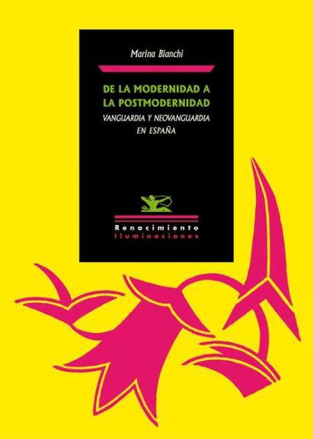 De la modernidad a la postmodernidad. Vanguardia y Neovanguardia en España
