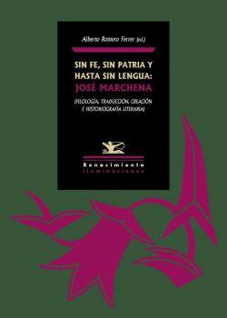Sin fe, sin patria y hasta sin lengua: José Marchena