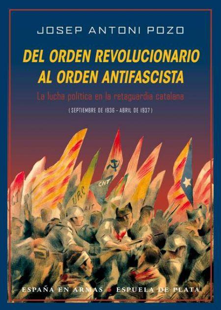 Del orden revolucionario al orden antifascista