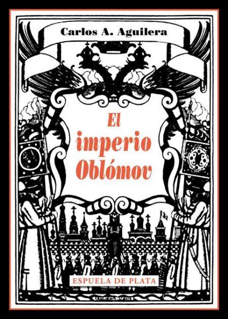 El imperio Oblómov