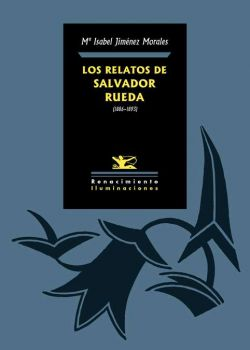 Los relatos de Salvador Rueda (1886-1893)
