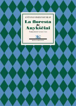 La floresta de Anyksciai