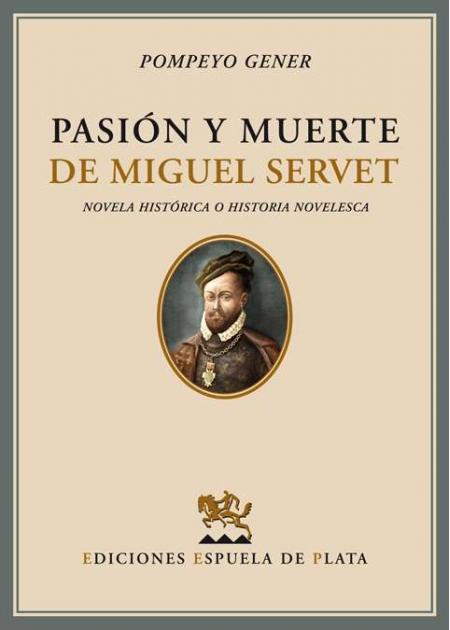 Pasión y muerte de Miguel Servet