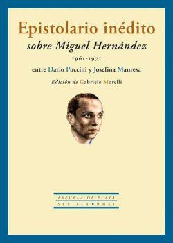 Epistolario inédito sobre Miguel Hernández (1961-1971) entre Dario Puccini y Josefina Manresa