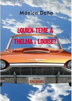 ¿Quién teme a Thelma & Louise?