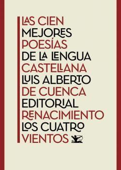 Las cien mejores poesías de la lengua castellana - Ebook