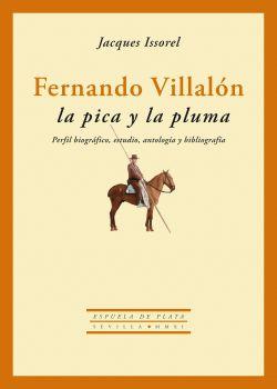 Fernando Villalón: la pica y la pluma