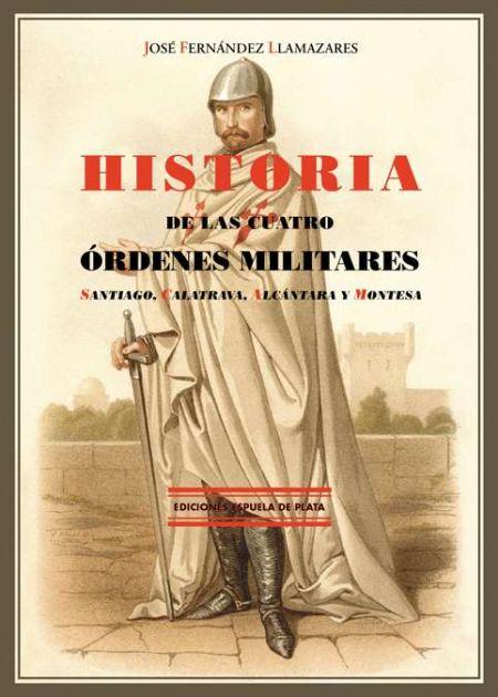 Historia de las Cuatro Órdenes Militares