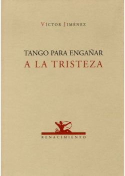 Tango para engañar a la tristeza