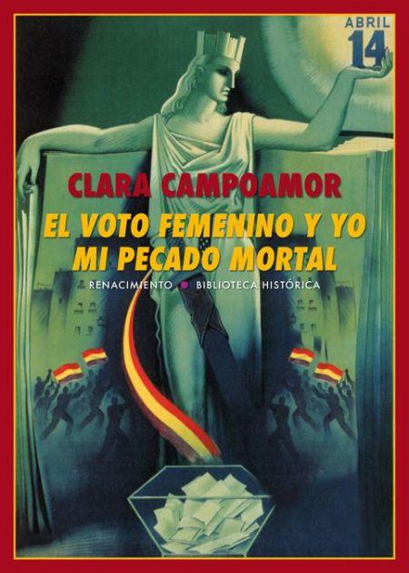 El voto femenino y yo: mi pecado mortal
